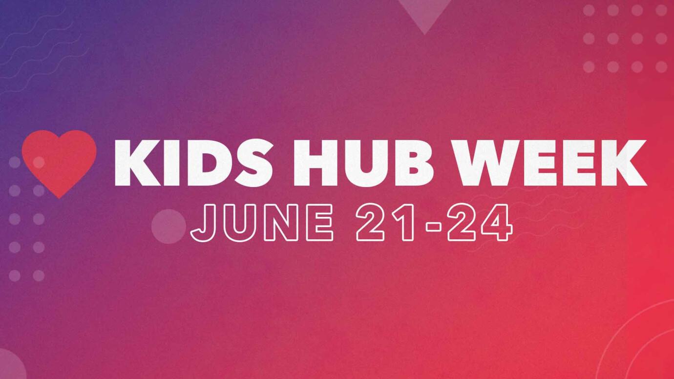 Kids Hub Week
